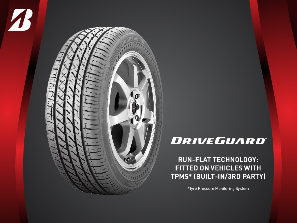 Bridgestone DriveGuard™ - Run-Flat Technology: Fitted on Vehicles with TPMS* (Built-in / 3rd Party)